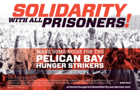Pelican Bay Hunger Strike Solidarity