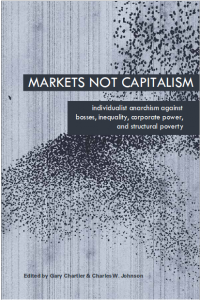 Markets Not Capitalism, edited by G. Chartier & C. Johnson