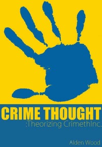 Crime Thought by Alden Wood
