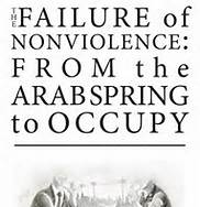 The Failure of Nonviolence