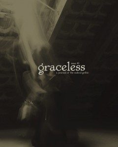 Graceless: A Journal of the Radical Gothic