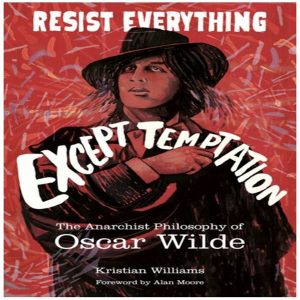 "book cover of ""Resist Everything Except Temptation"" by Kristian Williams"