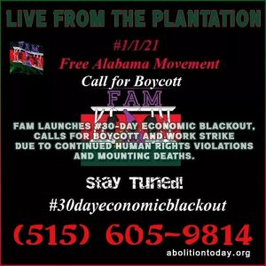 An image with the FAM logo announcing a 30 day boycott of alabama prison labor and spending, with a link to their blogtalk radio show at abolitiontoday.org