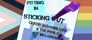 "QTBIPOC flag with text from panel, ""Fittin In, Sticking Out: Queer (In)Visibilities and the Perils of Inclusino"