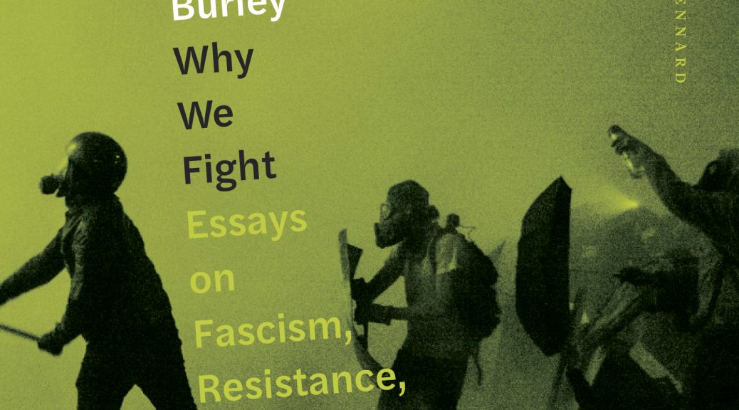 """book cover of """"Why We Figh"""", picturing gas-masked resisters amidst tear gas"""