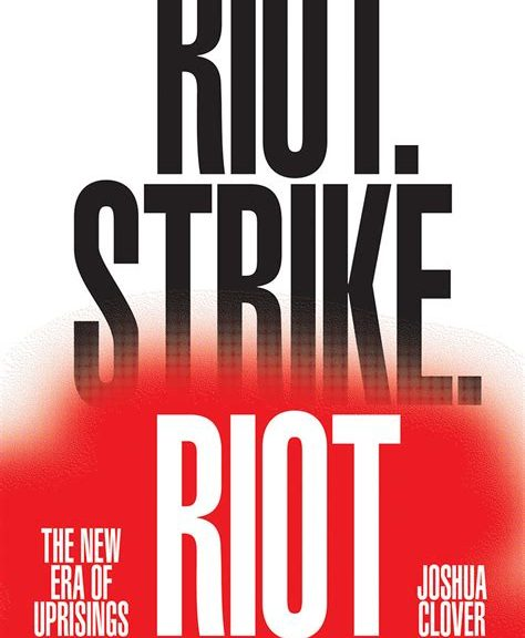 "Book cover of ""Riot. Strike. Riot"""