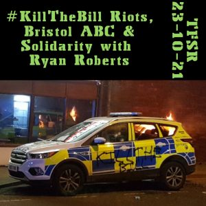 """""""#KillTheBill Riots, Bristol ABC & Solidarity with Ryan Roberts"""", a Brsitol cop car tagged """"Kill The Bill"""" with fires behind from the March 21, 2021 riots"""